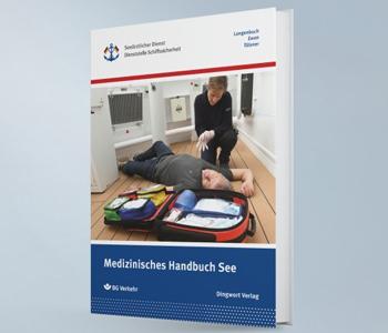 Notfallmanager und Lehrbuch in Einem - Medizinisches Handbuch See erschienen